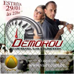 RAFAEL ILHA e ALINE KEZH - PROGRAMA DEMOROU - ESTREIA  29.01
